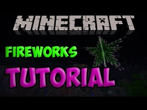 Minecraft Tutorial: How To Make Custom Fireworks | 1.4.7 & 1.5