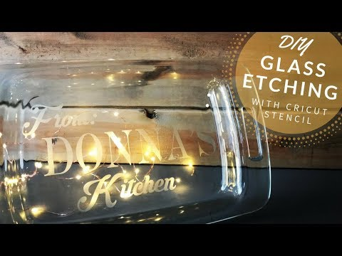How to Etch Glass with Vinyl Stencil | Armour Etching Cream on Pyrex | DIY Cricut Christmas Gifts