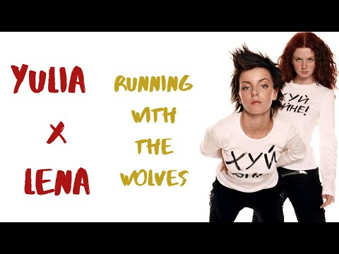 Yulia and Lena(t.A.T.u.)- Running With The Wolves