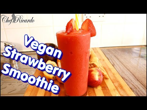 Request Vegan strawberry smoothie recipe for summer ( PART 2 ) Summer Recipe From Chef Ricardo