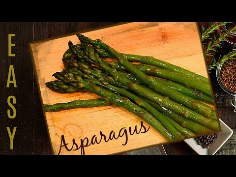 HOW TO COOK ASPARAGUS ON THE STOVE - A HEALTHY RECIPE