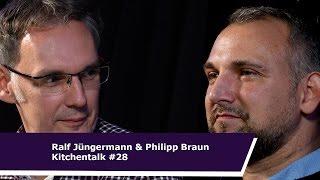 Kitchentalk #28 Mit Ralf Jüngermann & Philipp Braun