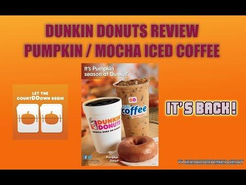 DUNKIN DONUTS PUMPKIN / MOCHA ICED COFFEE REVIEW # 57