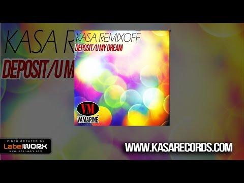 Kasa Remixoff - Deposit (Original Mix)