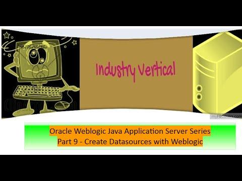 Oracle Weblogic Application Server Administration: Part 9 Create Datasources