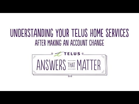 TELUS | Understanding your Home Services bill -- after making an account change
