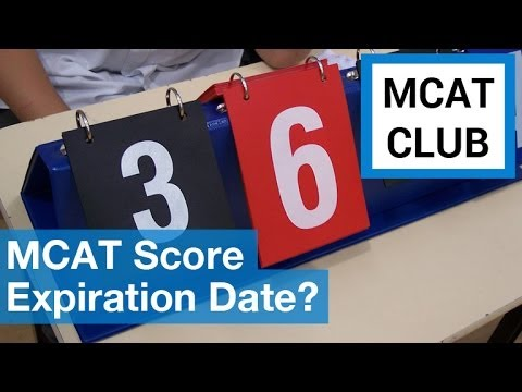 Does your 2014 MCAT score have an expiration date?