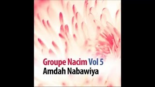 Al Nabi Al Adnan 6 Groupe Nacim Vol 5 mp3