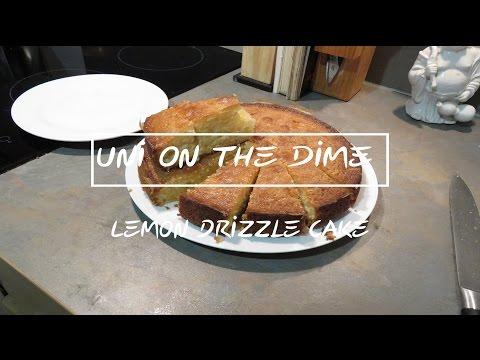 EASY LEMON DRIZZLE CAKE! | UNI ON THE DIME