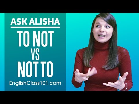How to Use TO NOT and NOT TO? Basic English Grammar | Ask Alisha