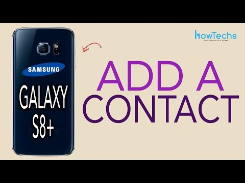 Samsung Galaxy S8/S8+ - How to Add/Delete a Contact