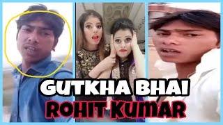 ROHIT KUMAR - GUTKHA BHAI WITH BEAUTIFUL GIRLS OF MUSICALLY | GUTKHA BHAI FUNNY VIDEO