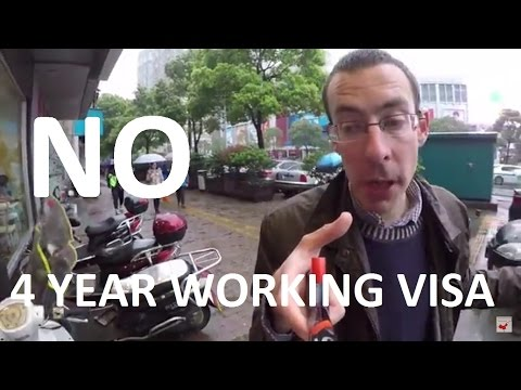Four year working visa in China: why they never gave any!