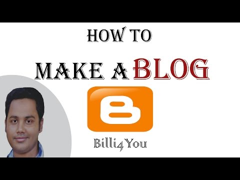 How To Create A Blogger Blog - Step By Step Tutorial 1 - 2014 Hindi/Urdu