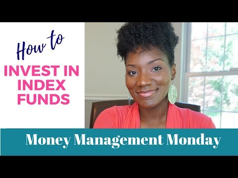 Money Management Monday | How to Invest in Index Funds | Build Wealth and Retire Early