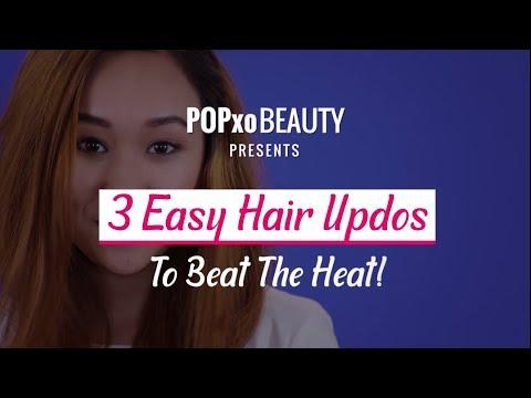 3 Easy Hair Updos To Beat The Heat - POPxo Beauty