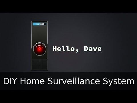 DIY home surveillance system