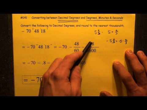 #141 Converting Decimal Degrees to Degrees Minutes & Seconds
