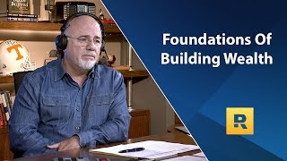 Download The Foundations Of Building Wealth - Dave Ramsey Rant Video