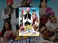 New Punjabi Movies 2016 22g Tussi Ghaint Ho Bhagwant Maan Lo