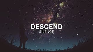 SILENCE - Descend [Vibes Release]