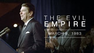 """""""Evil Empire"""" Speech by President Reagan - Address to the National Association of Evangelicals"""