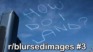 r/blursedimages Best Posts #3