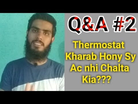 Q&A #2, Compressor garam kio hota hai, thermostat Ac, Best sc inverter ac   Fully4world