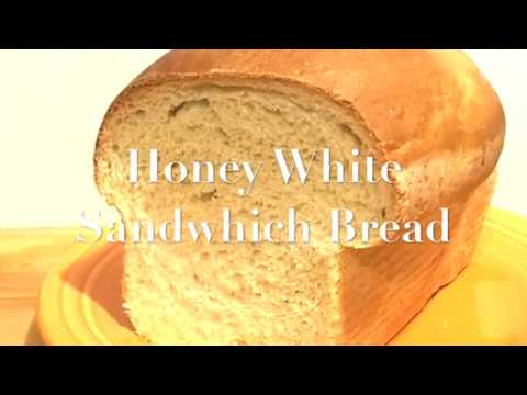 Honey White Sandwich Bread