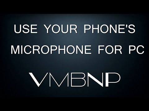 Using Your Phone's Mic for PC (WO Mic) (Skype Calls etc)