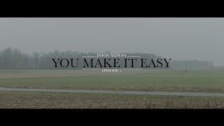 Jason Aldean: You Make It Easy - Episode 3