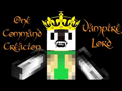 VAMPIRE LORD | One Command Block Creation: Minecraft