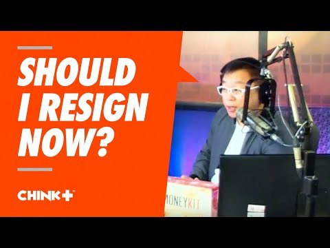 IS IT WISE TO RESIGN...NOW? (Kung may Business na ako?)