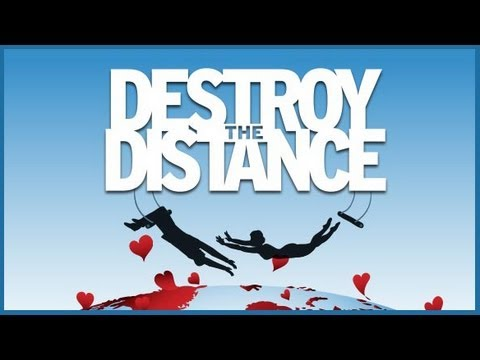 How To Make A Long Distance Relationship Work - Destroy The Distance