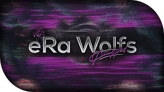eRa Wolfs // joined eRa ~ by Paralyzed