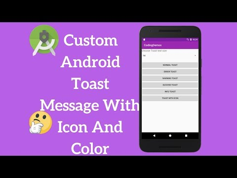 Android Toast Message - Custom Toast With Icon And Color (Demo)