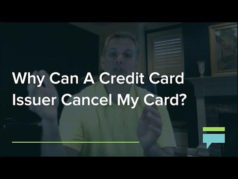 Why Can A Credit Card Issuer Cancel My Card? - Credit Card Insider