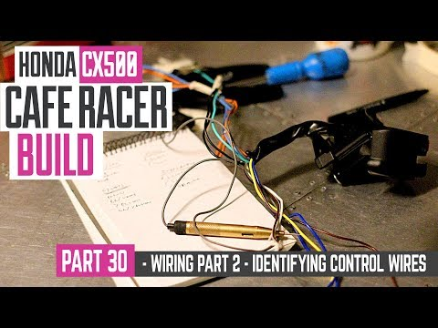 Honda CX500 Cafe Racer Build 30 - Wiring part 2, how to identify control wires