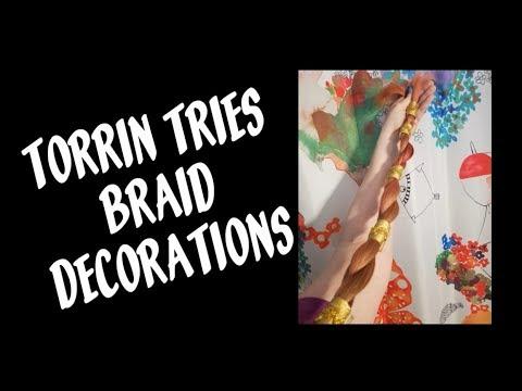 Torrin Tries: Braid Decorations