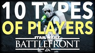 10 Types of Star Wars Battlefront Players