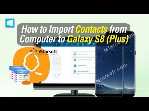 How to Import Contacts from Computer to Samsung Galaxy S8 Plus