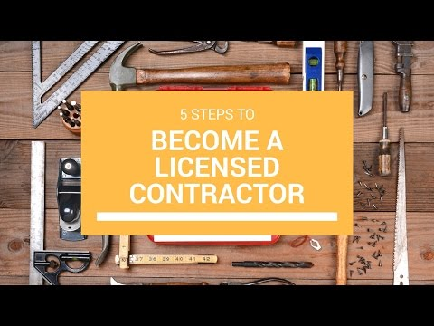 5 Steps To Become A Licensed Contractor In California