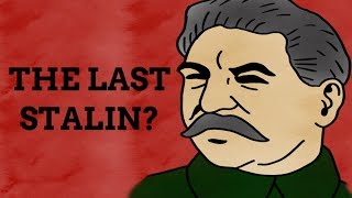 Are There Any Stalins Left?