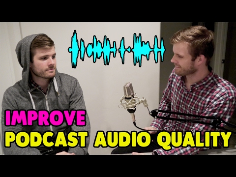 How to Improve Podcast Audio Quality to Make Your Voice Sound Great