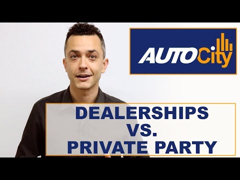 Shopping Used Cars at Dealerships vs. Private Parties