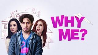 Why Me (2020) | Full Movie | Josiah Warren | Chloe Flores | Ava L'amoreaux | Sun Hui East