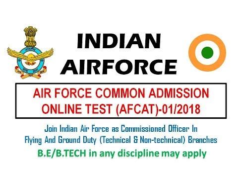 AFCAT 2018 | Indian Airforce Recruitment 2018 | B.E/B.TECH (Any) apply