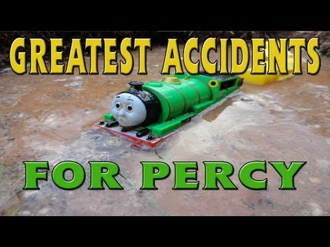 Greatest Tomy Percy Accidents