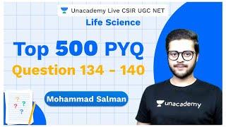 Top 500 PYQ's | PYQ 134 - 140 | Life Science | CSIR 2020 | Mohd Salman | Unacademy