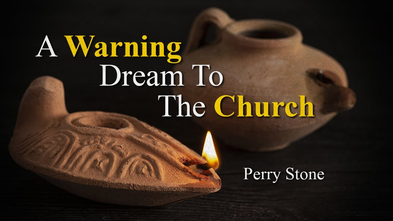 A Warning Dream To The Church   Perry Stone